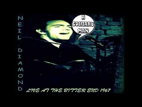 "Neil Diamond - ""Solitary Man"" Live 1967 The Bitter End"