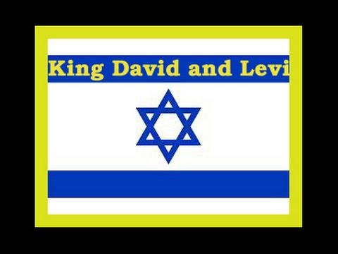 King David and Levi