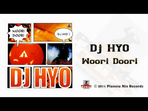 Dj HYO - Woori Doori (Radio Edit)
