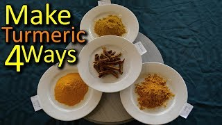 How to Make Turmeric Powder 4 Ways - Skin On, Peeled, Raw & Fingers