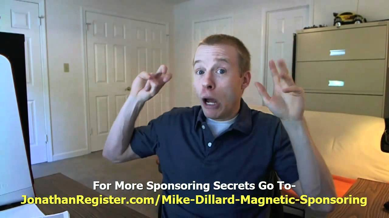 mike dillard magnetic sponsoring chasing people sucks
