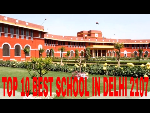 TOP 10 Best schools in Delhi 2017