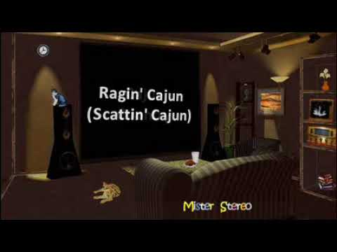 Ragin' Cajun ( Scattin' Cajun ) -  Jimmy C. Newman