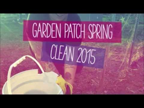 Garden Patch Spring Clean 2015