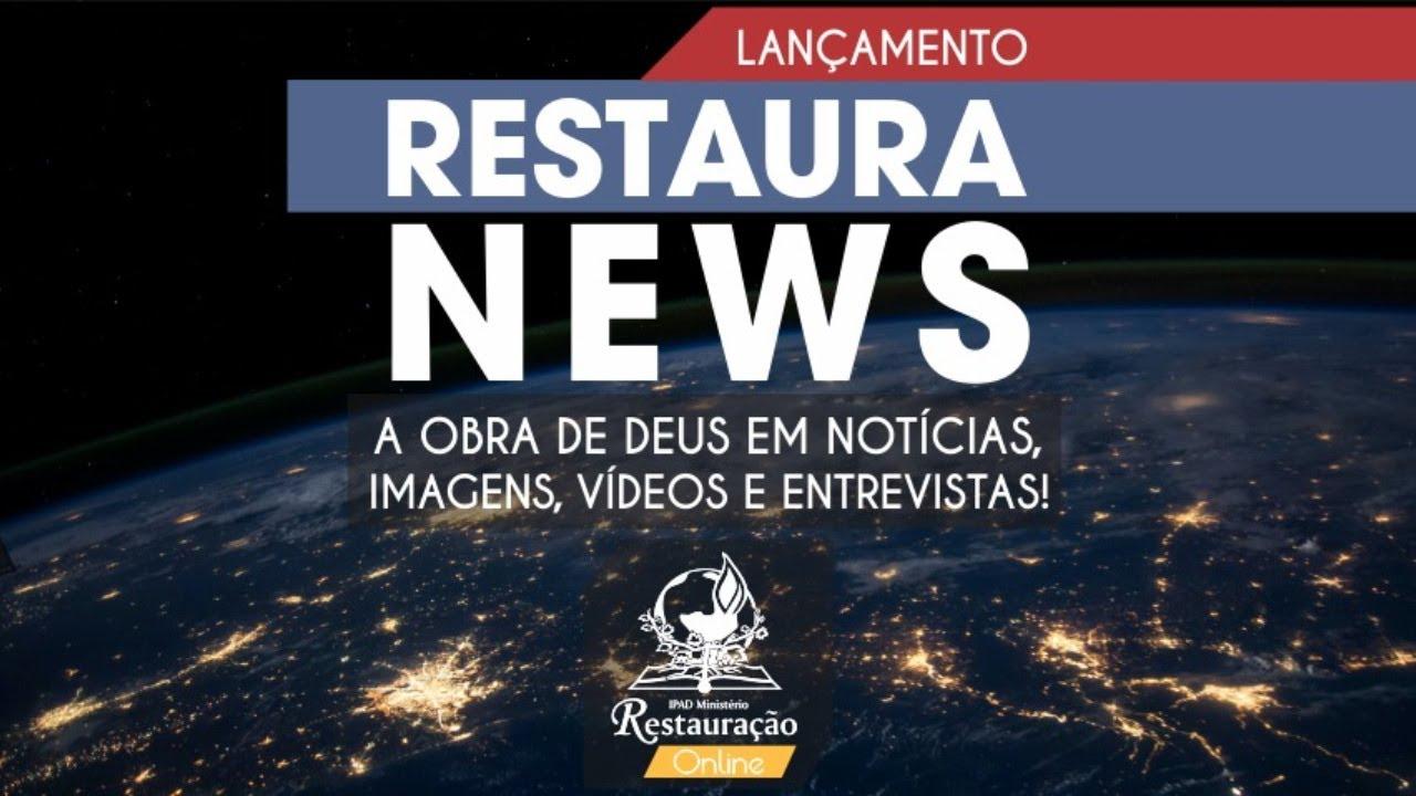 RESTAURA NEWS  -  9ª EDIÇÃO -   (03/12/2020)