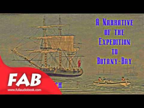 A Narrative of the Expedition to Botany Bay Full AUdiobook by Louis TRACY