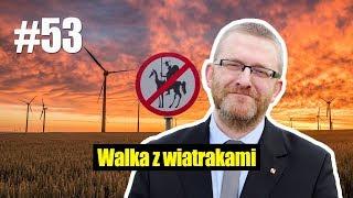 Walka Z Wiatrakami. Grzegorz Braun