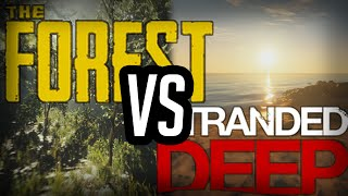 The Forest vs Stranded Deep - Gamplay & Graphics Comparison
