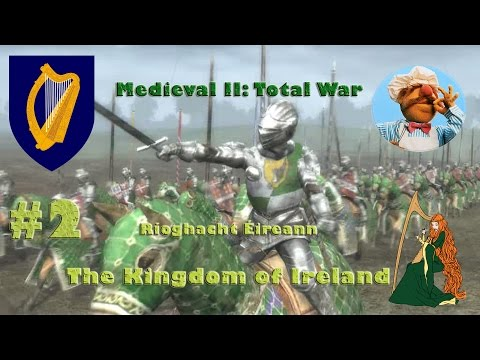 Let's Play Medieval 2: Total War | The Kingdom of Ireland #2 | Battle of Lower Lough Erne