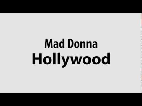 Mad Donna - Hollywood