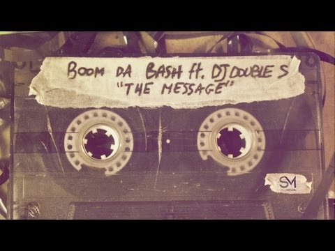 BOOMDABASH Feat. DJ Double S - THE MESSAGE (Street Video)