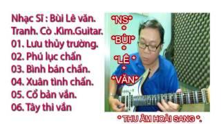 Nhạc Sĩ Bùi Lê Văn  dan 6 bac