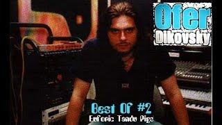Ofer Dikovsky Best Of 2 Euforic Tandu Pigs.mp3