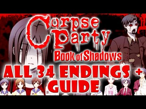 Corpse Party Book of Shadows ALL 34 Chapter Endings + Guide