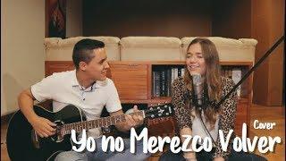 Yo No Merezco Volver - Morat  J&a