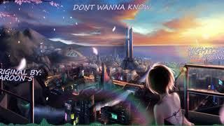 Maroon 5 - Don't Wanna Know - Nightcore