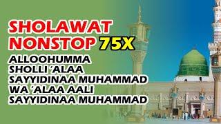 sholawat nonstop - allahumma sholli ala sayyidina muhammad wa ala ali sayyidina muhammad 100x