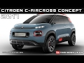 2017 Citroen C-Aircross Concept Review Rendered Price Specs Release Date