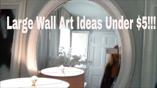 Wall Decor Ideas Under 5 Bucks!!! |  Wall Art Dollar Store DIY