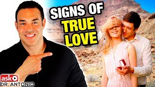 Is He the one? Unmistakeable Signs Of True Love