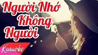KARAOKE   Người Nhớ Không Người - St. Hoài An   Nhạc Trẻ Karaoke Beat