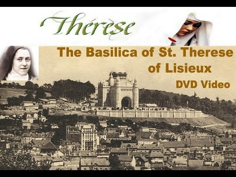 The Basilica of Saint Therese of Lisieux