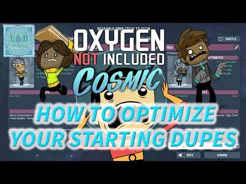 BEST STARTING DUPLICANTS - Tutorial - How To Choose the Best
