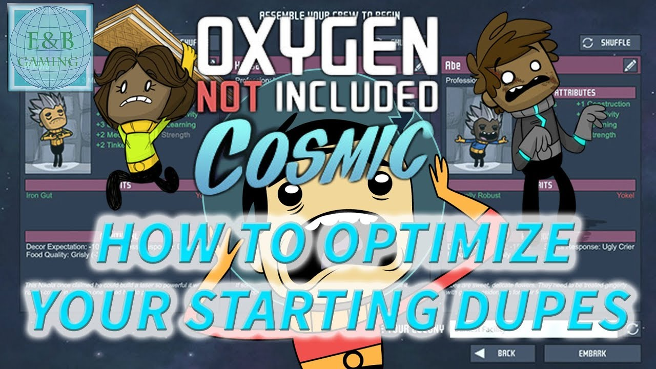 BEST STARTING DUPLICANTS - Tutorial - How To Choose the Best Starting Dupes  - Oxygen Not Included