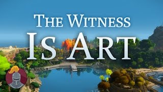 The Witness is Art