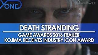 New Death Stranding Trailer, Kojima Receives Industry Icon Award