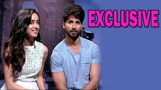 Shahid Kapoor and Shraddha Kapoor's Candid Confessions! - EXCLUSIVE CHAT
