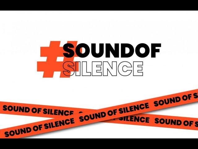 #soundofsilence