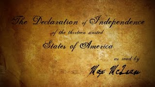 the-declaration-of-independence-as-read-by-max-mclean