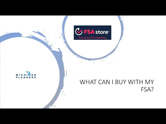 An Introduction to FSAstore com