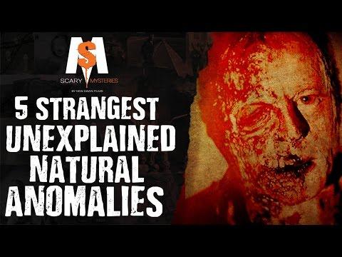 5 Strangest UNEXPLAINED Natural ANOMALIES