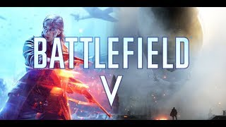 Battlefield V BF5 - Day 5 - Early access- Live Stream PC
