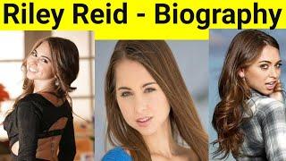 Riley Reid Biography   Riley Reid   Rilley Reid Age, Bio
