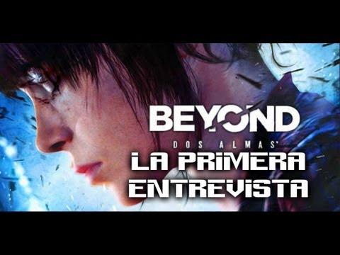 Beyond Dos Almas Let´s Play Walkthrough La primera entrevista