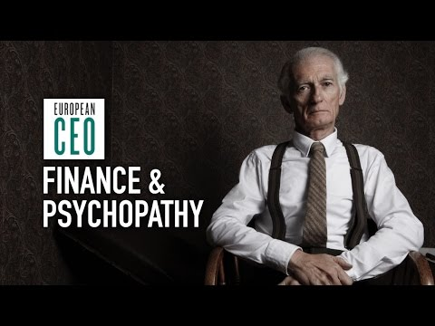 Do you have to be a psychopath to work in finance? | European CEO Videos