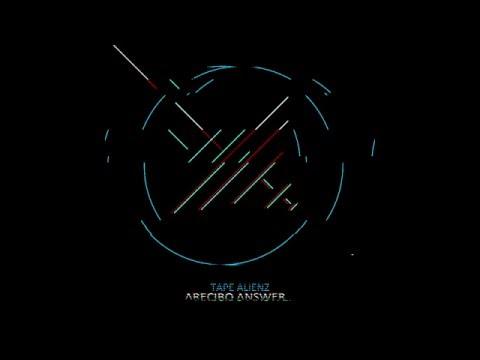 """Tape Alienz - """"Arecibo Answer"""" (full album)"""
