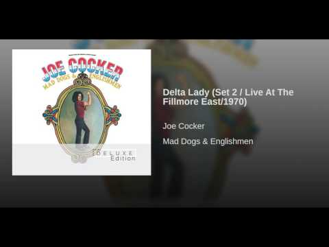 Delta Lady (Set 2 / Live At The Fillmore East/1970)
