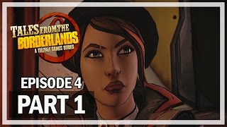 Tales From the Borderlands Episode 4 Part 1 Escape Plan Bravo Gameplay Walkthrough