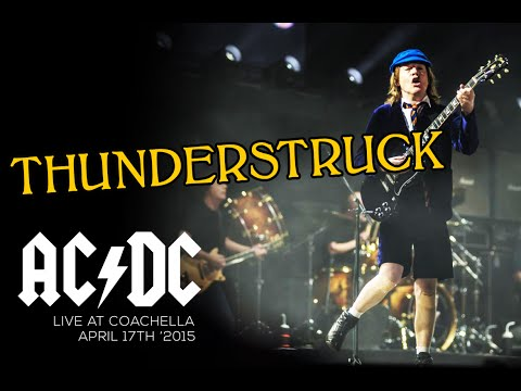 AC/DC - Thunderstruck [Live at Coachella - 17.05.15]
