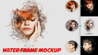 Water Frame Mockup Download  N PSD File English Photoshop Tutorial