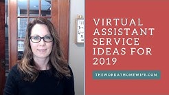 Hot Virtual Assistant Services for 2019