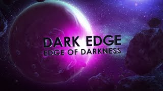 Dark Edge: Edge of Darkness
