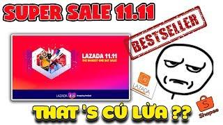 Super Sale 11.11 Lazada Shopee That's Cú Lừa ?? | Văn Hóng