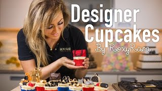Designer Cupcakes   Baking With Roxyrara