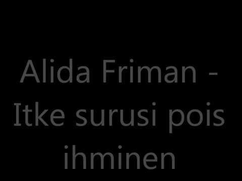 Alida Friman - Itke Surusi Pois