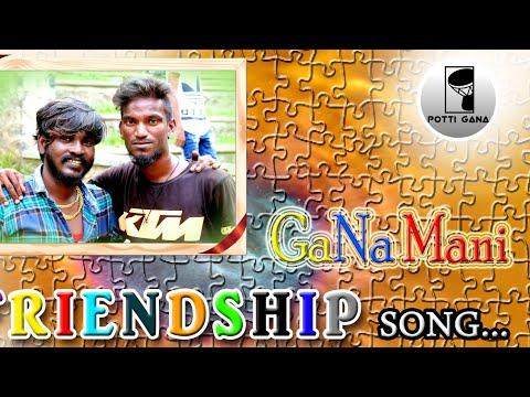 Teynampet potti Gana Mani /Vaa macha friendship song! music Bennett full HD album video song 2018